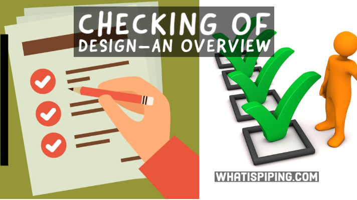 Checking of Design–An Overview