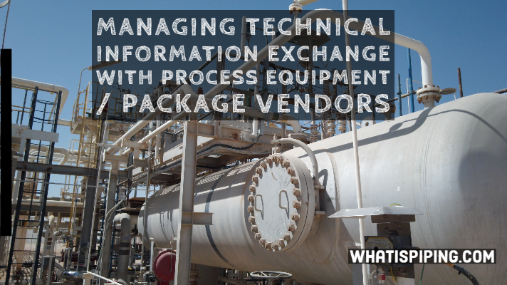 Managing Technical Information Exchange With Process Equipment  Package Vendors