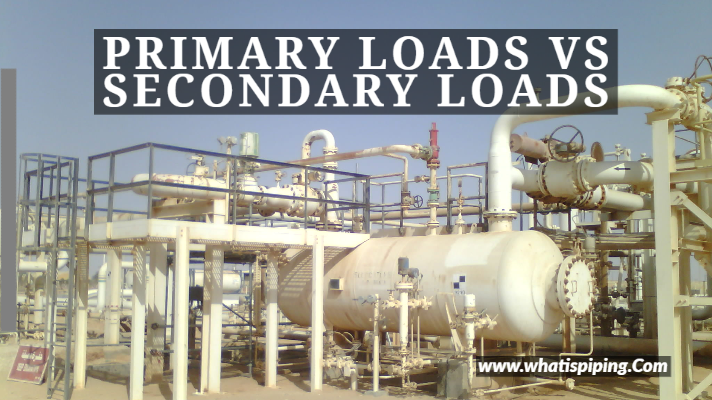 Primary Loads vs Secondary Loads