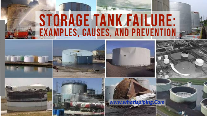 Storage Tank Failure: Examples, Causes, and Prevention