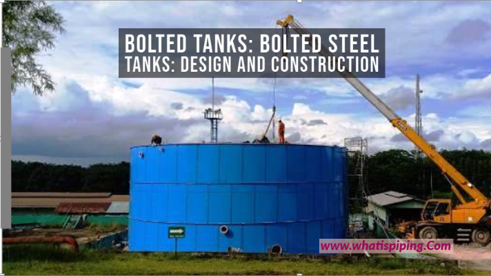 Bolted Tanks: Bolted Steel Tanks: Design and Construction
