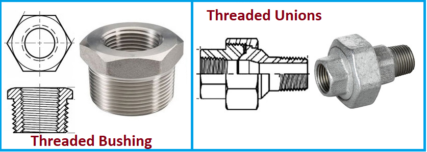 Threaded Bushing and Threaded Unions