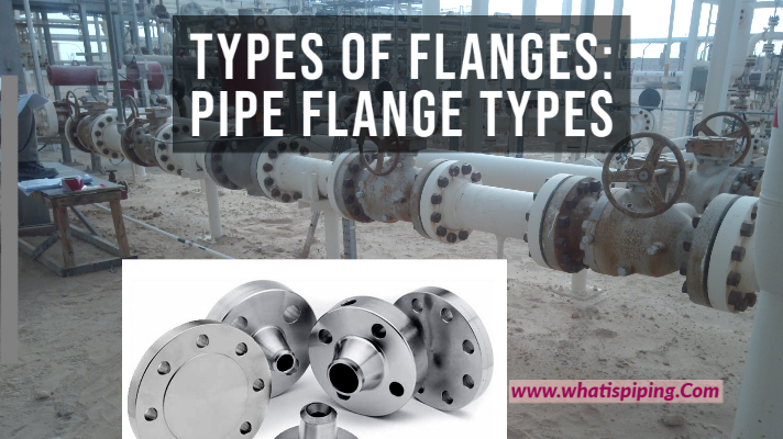 Types of Flanges for Piping and Pipeline Systems