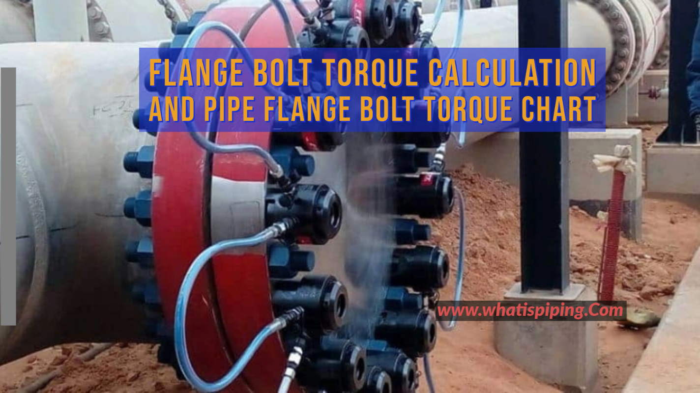 Flange Bolt Torque Calculation and Pipe Flange Bolt Torque Chart