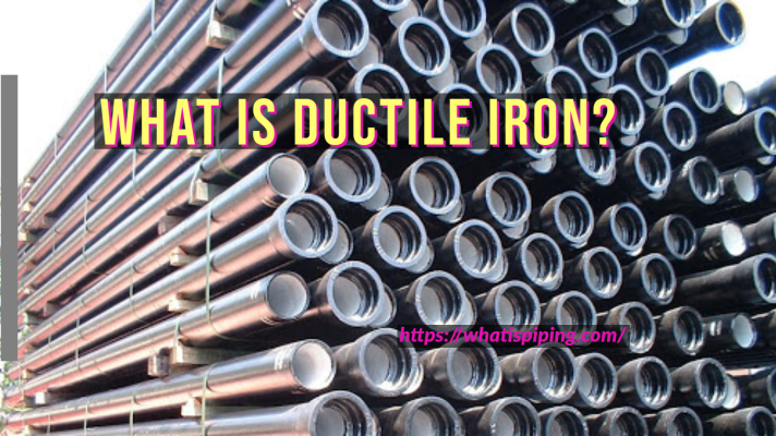 What is Ductile Iron?