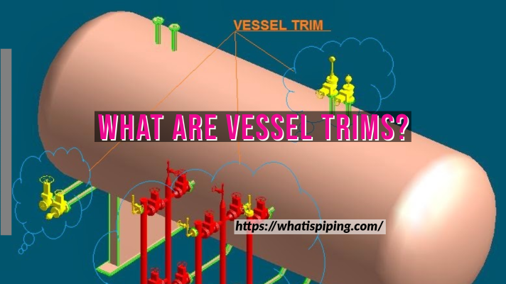 What are Vessel Trims?