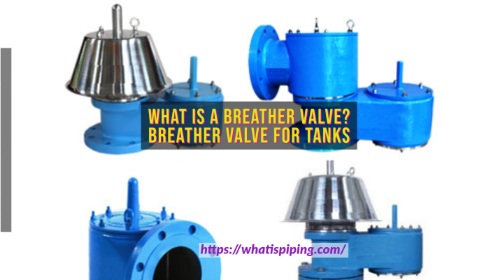 What is a Breather Valve? | Breather Valve for Tanks